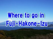 Where to go is Fuji-Hakone-Izu